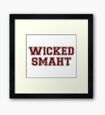 Wicked Smart (Smaht) College Boston Framed Print