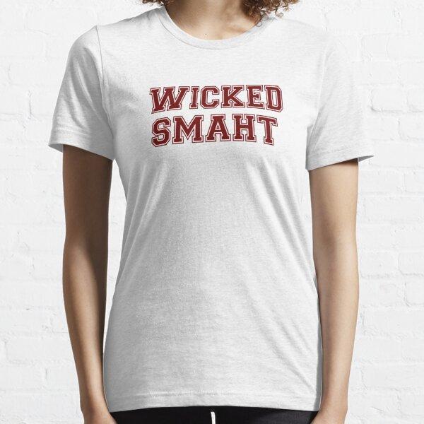 Wicked Smart (Smaht) College Boston Essential T-Shirt