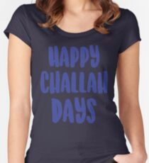 Happy Challah Days Women's Fitted Scoop T-Shirt