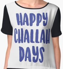 Happy Challah Days Women's Chiffon Top