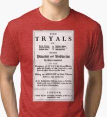 Historical Pirate Trials Tri-blend T-Shirt