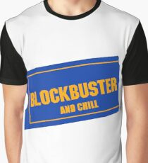 Blockbuster and chill Graphic T-Shirt