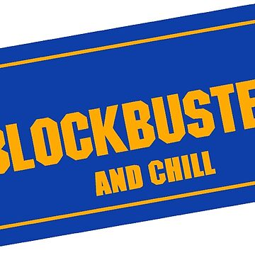 Blockbuster and chill by ElectricSkyRB