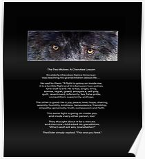 """""""Wolf Eyes"""" The TWO WOLVES CHEROKEE TALE  Poster"""