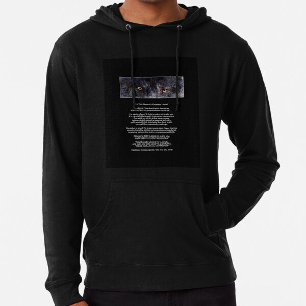 """""""Wolf Eyes"""" The TWO WOLVES CHEROKEE TALE  Lightweight Hoodie"""