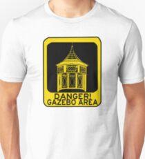 DANGER GAZEBO Unisex T-Shirt