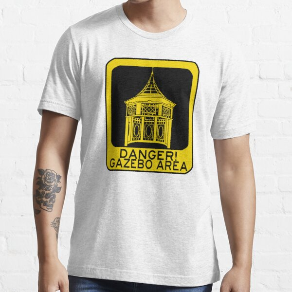 DANGER GAZEBO Essential T-Shirt