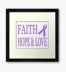 Faith Hope & Love All Cancers Lavender Ribbon  Framed Print