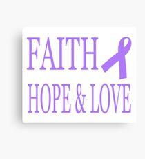 Faith Hope & Love All Cancers Lavender Ribbon  Canvas Print