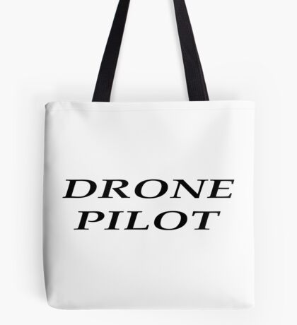 DRONE PILOT Tote Bag