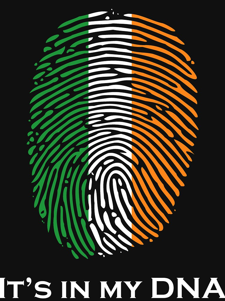 I'm Irish, It's in my DNA! by thundergun