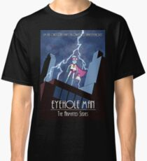 Eyehole Man - The Animated Series (parody) Classic T-Shirt