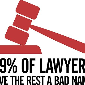 99 Of Lawyers 2 (2c)++ by artpolitic