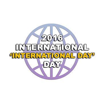 2016 International 'International Day' Day by Engineroommedia