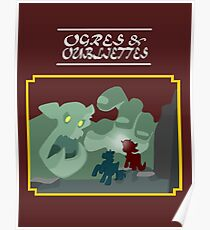 Ogres and Oubliettes - white text Poster