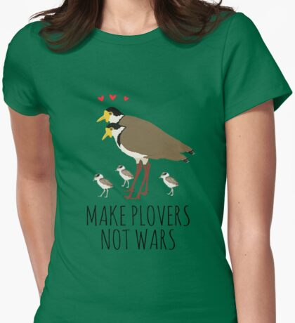 MAKE PLOVERS NOT WARS! T-Shirt