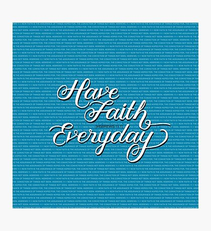 Have Faith in Blue Photographic Print