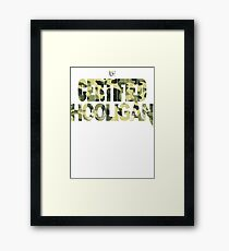 Certified Hooligan(TCH CLOTHING) Framed Print