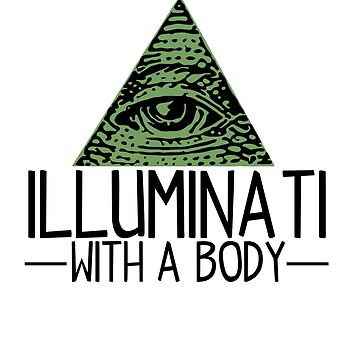 Illuminati With a Body by Astrous