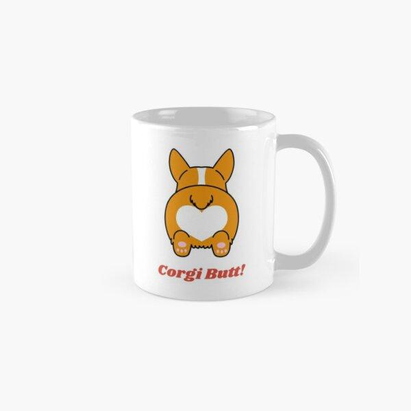 Guess What? Corgi Butt! Funny Classic Mug