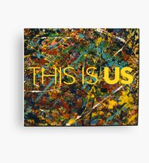 This is Us Painting Canvas Print