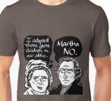 MARTHA NO Unisex T-Shirt