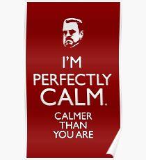 Walter The big Lebowski Calm Poster