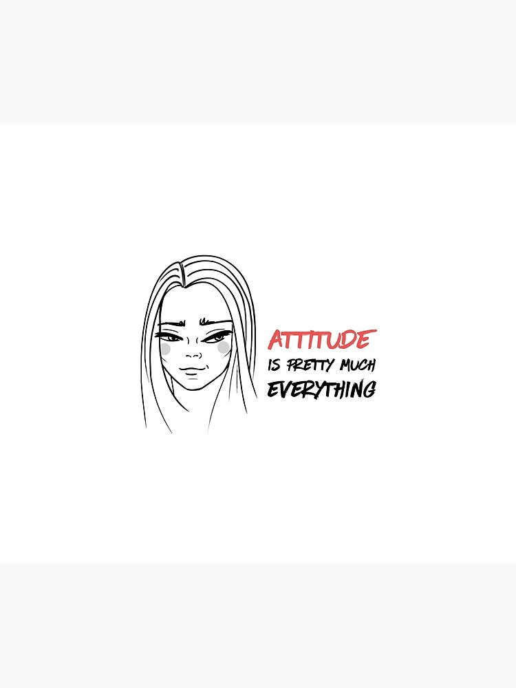 Attitude is everything by mirunasfia