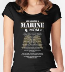 Mom - You Might Be A Marine Mom If Women Gift For Mum T-shirts Women's Fitted Scoop T-Shirt