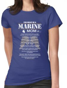 Mom - You Might Be A Marine Mom If Women Gift For Mum T-shirts Womens Fitted T-Shirt