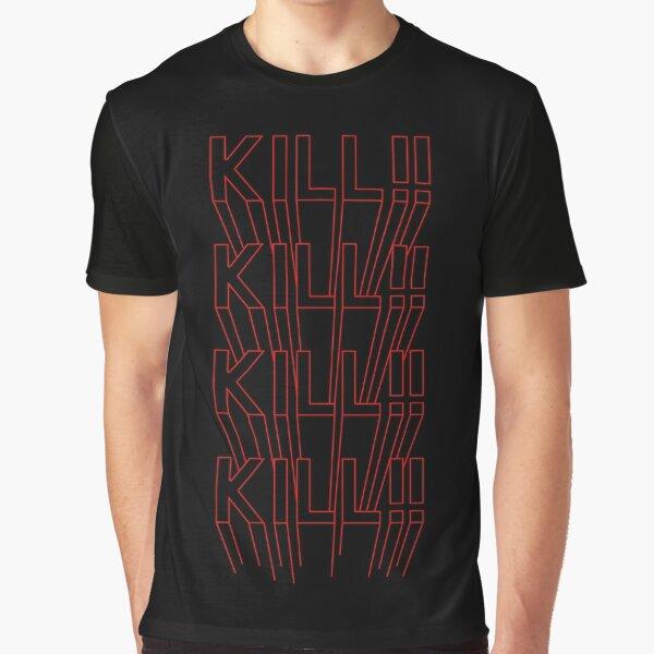 023 - KILL !! KILL !! KILL !! KILL !! [Vector RED] Graphic T-Shirt
