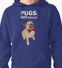 Pugs not drugs Pullover Hoodie