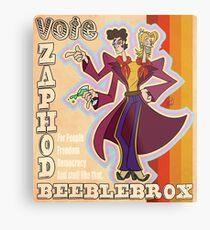 Vote Zaphod Beeblebrox Metal Print