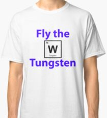 Periodic table tungsten gifts merchandise redbubble fly the tungsten classic t shirt urtaz Image collections