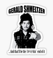 Gerald Shmeltzer Sticker