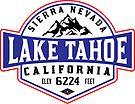 LAKE TAHOE CALIFORNIA SIERRA NEVADA SKIING MOUNTAINS BOATING HIKING CLIMBING SKI by MyHandmadeSigns