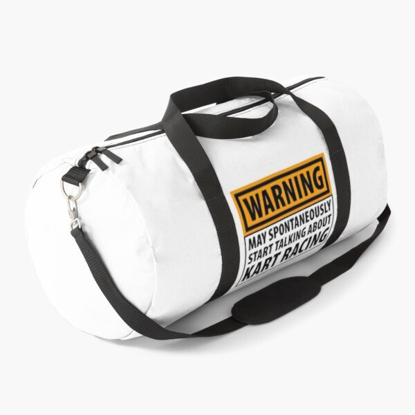 Warning May Spontaneously Start Talking About Kart Racing Duffle Bag