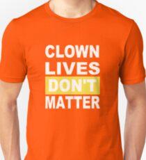 clown lives dont matter halloween scary  Unisex T-Shirt
