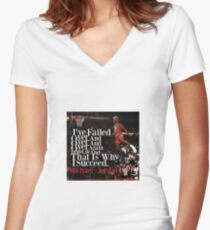 MJ quote Women's Fitted V-Neck T-Shirt