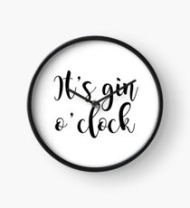 Es ist Gin-Uhr Uhr