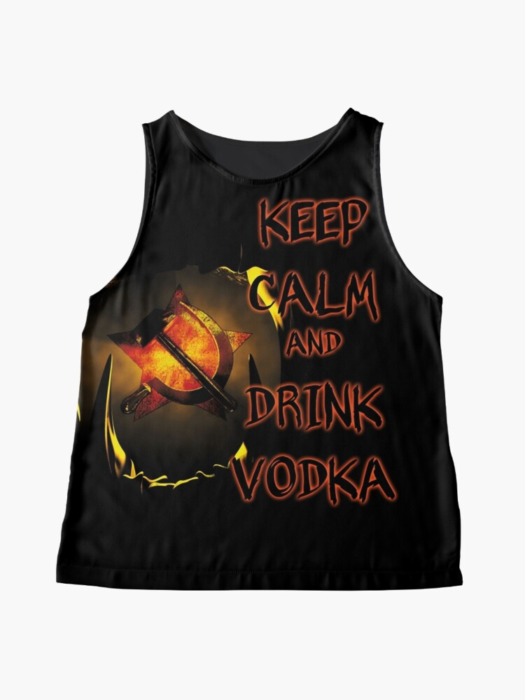 Alternate view of keep calm and drink vodka Sleeveless Top
