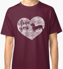 I Love You (Dachshund Silhouette) Classic T-Shirt
