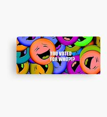 Voting Humor Canvas Print