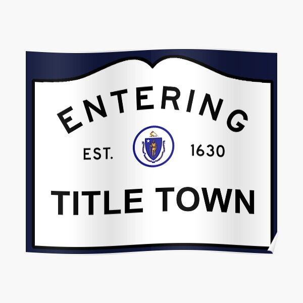 Title Town - Boston, MA Poster
