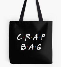 CRAP BAG Tote Bag