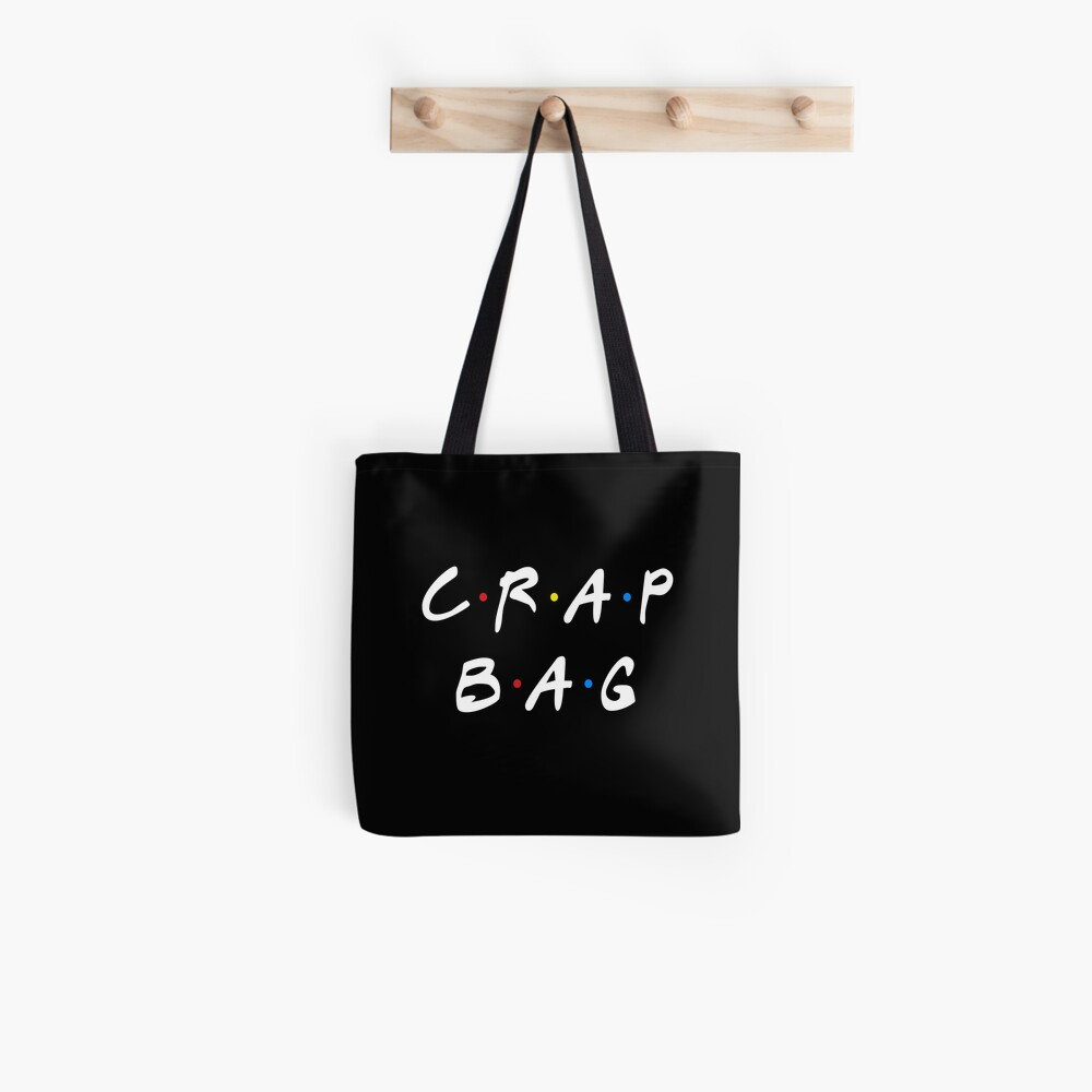 CRAP BAG Tote Bag
