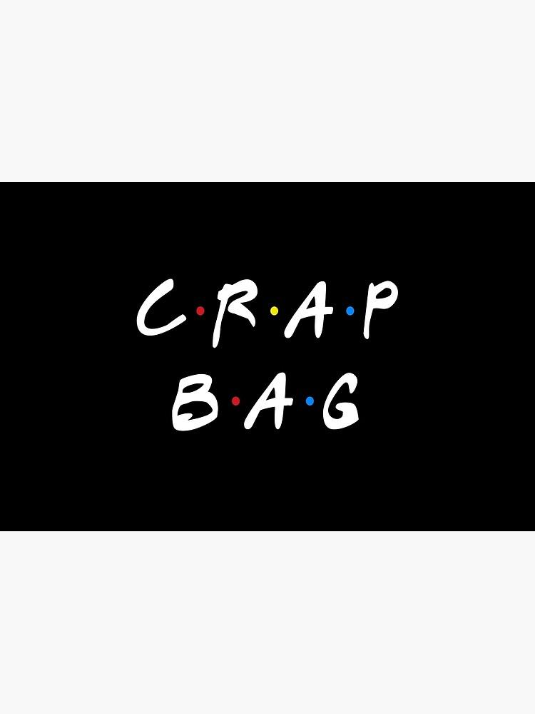 CRAP BAG by funkythings