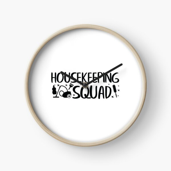 Housekeeping Squad Gift / Housekeeper / Cleaning Lady / Maid Gift / Cleaner Gift / Housemaid / House Help Clock