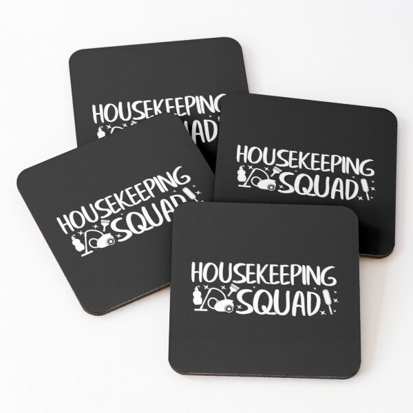 Housekeeping Squad Gift / Housekeeper / Cleaning Lady / Maid Gift / Cleaner Gift / Housemaid / House Help Coasters (Set of 4)