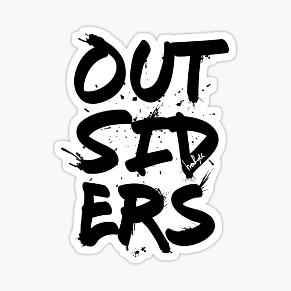 Outsiders - White Text Sticker